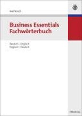 Business Essentials: Fachwörterbuch Deutsch-Englisch Englisch-Deutsch