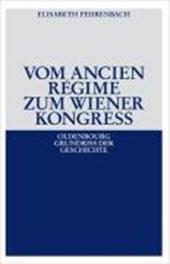 Vom Ancien Regime zum Wiener Kongress