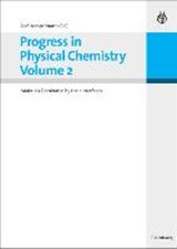 Progress in Physical Chemistry Vol.2 | auteur onbekend |