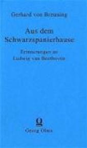 Aus dem Schwarzspanierhause. Erinnerungen an Ludwig van Beethoven aus seiner Jugendzeit