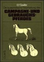 Leitfaden zur systematischen Bearbeitung des Campagne und Gebrauchspferdes