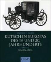 Kutschen Europas des 19. und 20. Jahrhunderts