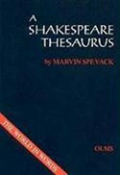 A Shakespeare Thesaurus | Marvin Spevack |