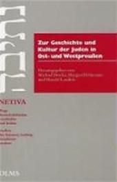 Zur Geschichte und Kultur der Juden in Ost- und Westpreussen