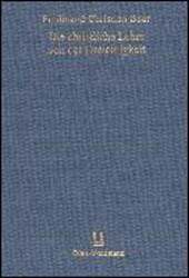 Die christliche Lehre von der Dreieinigkeit und Menschwerdung Gottes in ihrer geschichtlichen Entwicklung
