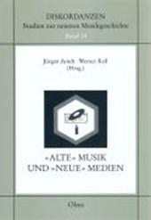 Alte Musik und neue Medien