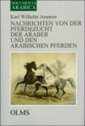 Nachrichten von der Pferdezucht der Araber und den arabischen Pferden