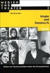 Magie und Handwerk
