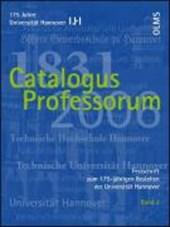 Festschrift zum 175-jährigen Bestehen der Universität Hannover / Catalogus Professorum 1831-2006 Band