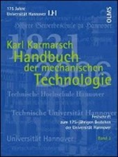 Festschrift zum 175-jährigen Bestehen der Universität Hannover / Handbuch der mechanischen Technologie. Band