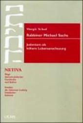 Rabbiner Michael Sachs. Judentum als höhere Lebensanschauung