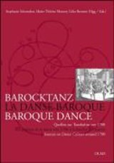 Barocktanz im Zeichen französisch-deutschen Kulturtransfers / La danse baroque et les transferts culturels entre France et Allemagne / Baroque Dance and the Transfer of Culture between France and Germany | auteur onbekend |
