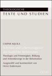 Schriften und Lebenszeugnisse des Saalfelder Reformators