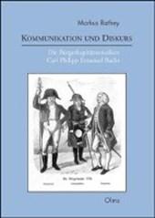 Kommunikation und Diskurs. Die Bürgerkapitänsmusiken Carl Philipp Emanuel Bachs