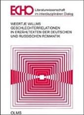 Geschlechterrelationen in Erzähltexten der deutschen und russischen Romantik