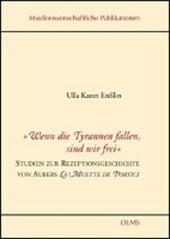 """""""Wenn die Tyrannen fallen, sind wir frei"""" - Studien zur Rezeptionsgeschichte von Aubers La Muette de Portici"""