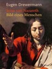 Jesus von Nazareth - Bilder eines Menschen
