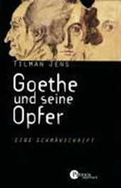Goethe und seine Opfer