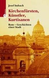 Kirchenfürsten, Künstler, Kurtisanen