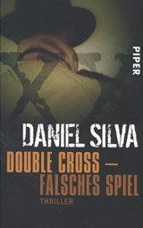 Double Cross. Falsches Spiel | Daniel Silva |