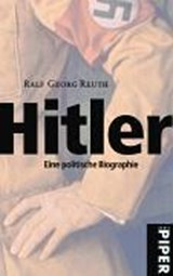 Hitler | Ralf Georg Reuth |
