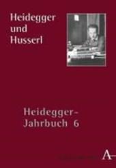 Heidegger Jahrbuch 06. Heidegger und Husserl