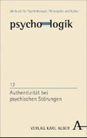 Authentizität bei psychischen Störungen