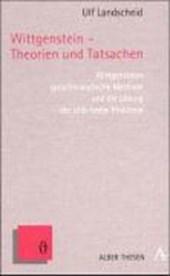 Wittgenstein - Theorien und Tatsachen