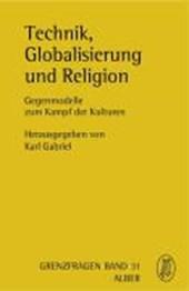 Technik, Globalisierung und Religion