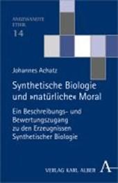 Synthetische Biologie und 'natürliche' Moral