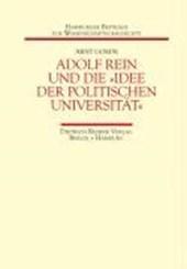Adolf Rein und die »Idee der politischen Universität«