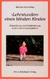 ' Lehrstunden' eines blinden Kindes