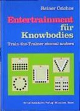 Entertrainment für Knowbodies | Reiner Czichos |