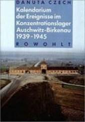Kalendarium der Ereignisse im Konzentrationslager Auschwitz-Birkenau 1939 -