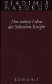 Gesammelte Werke 06. Das wahre Leben des Sebastian Knight