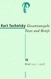 Gesamtausgabe 16. Briefe 1911-1918