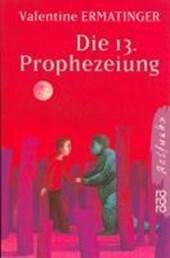 Die dreizehnte Prophezeiung