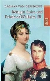Königin Luise und Friedrich Wilhelm III