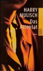 Das Attentat | Harry Mulisch |