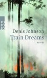 Train Dreams | Denis Johnson |