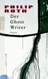 Der Ghost Writer | Philip Roth |
