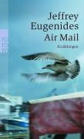 Air Mail | Jeffrey Eugenides |