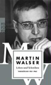 Leben und Schreiben. Tagebücher 1951-1962