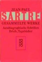 Gesammelte Werke. Autobiographische Schriften, Briefe, Tagebücher