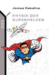 Physik der Superhelden | James Kakalios |