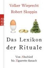 Das Lexikon der Rituale