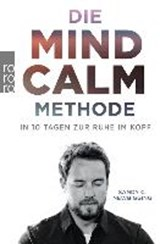 Die Mind-Calm-Methode | Sandy C. Newbigging |