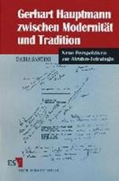 Gerhart Hauptmann zwischen Modernität und Tradition