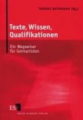 Texte, Wissen, Qualifikationen