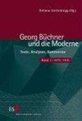 Georg Büchner und die Moderne 1. 1875 -